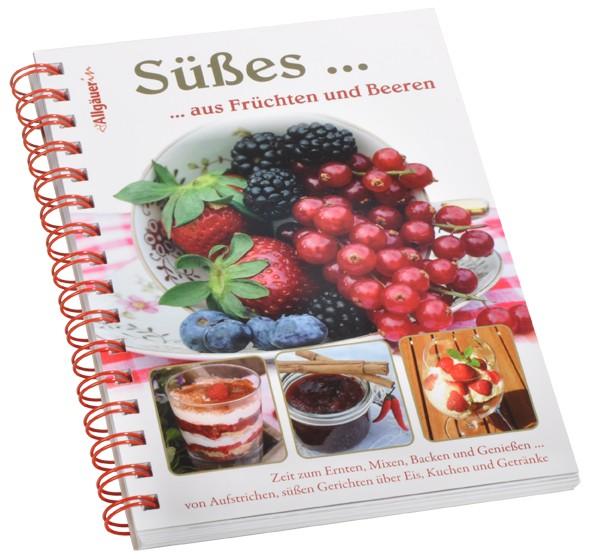 """Kochbuch """"Süßes... aus Früchten und Beeren"""""""