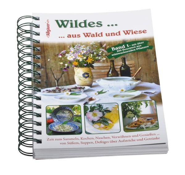 """Kochbuch """"Wildes... aus Wald und Wiese"""""""