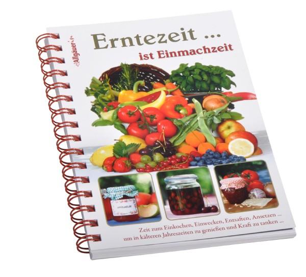 """Kochbuch """"Erntezeit... ist Einmachzeit"""""""